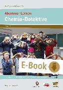 Cover-Bild zu Abenteuer Lernen: Chemie-Detektive (eBook) von e. V., Abenteuer Lernen