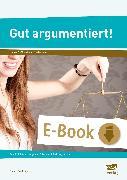 Cover-Bild zu Gut argumentiert! (eBook) von Kaufmann, Nicole