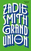 Cover-Bild zu Grand Union von Smith, Zadie