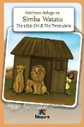 Cover-Bild zu Msichana Mdogo na Simba Watatu - The Little Girl and The Three Lions - Swahili Children's Book