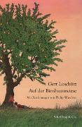 Cover-Bild zu Loschütz, Gert: Auf der Birnbaumwiese