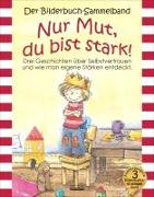 Cover-Bild zu Nur Mut, du bist stark! Bilderbuch-Sammelband von Jüngling, Christine