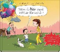 Cover-Bild zu Drust, Rike: Wenn du Nein sagst, stirbt ein Kaninchen!