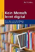 Cover-Bild zu Kein Mensch lernt digital (eBook) von Lankau, Ralf
