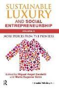 Cover-Bild zu Gardetti, Miguel Angel (Hrsg.): Sustainable Luxury and Social Entrepreneurship Volume II