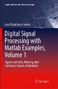 Cover-Bild zu Giron-Sierra, Jose Maria: Digital Signal Processing with Matlab Examples, Volume 1