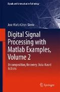 Cover-Bild zu Giron-Sierra, Jose Maria: Digital Signal Processing with Matlab Examples, Volume 2