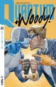 Cover-Bild zu Daniel Kibblesmith: Quantum and Woody! (2017) Volume 1: Kiss Kiss, Klang Klang
