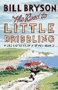 Cover-Bild zu Bryson, Bill: The Road to Little Dribbling (eBook)