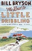Cover-Bild zu Bryson, Bill: The Road to Little Dribbling