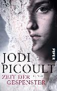 Cover-Bild zu Picoult, Jodi: Zeit der Gespenster