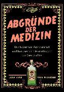 Cover-Bild zu Kang, Lydia: Abgründe der Medizin (eBook)