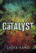 Cover-Bild zu Kang, Lydia: Catalyst