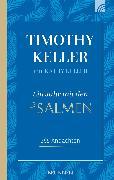 Cover-Bild zu Keller, Timothy: Ein Jahr mit den Psalmen (eBook)