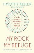 Cover-Bild zu Keller, Timothy: My Rock; My Refuge (eBook)