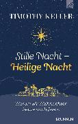Cover-Bild zu Keller, Timothy: Stille Nacht - Heilige Nacht (eBook)