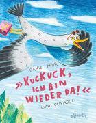Cover-Bild zu Fehr, Daniel: Kuckuck, ich bin wieder da!