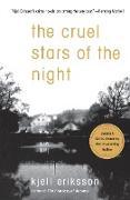 Cover-Bild zu Eriksson, Kjell: The Cruel Stars of the Night