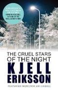 Cover-Bild zu Eriksson, Kjell (Author): The Cruel Stars of the Night