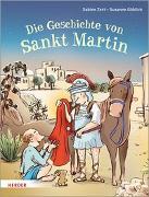 Cover-Bild zu Zett, Sabine: Die Geschichte von Sankt Martin