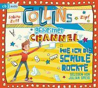 Cover-Bild zu Zett, Sabine: Collins geheimer Channel - Wie ich die Schule rockte