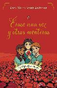 Cover-Bild zu Weir, Andy: Érase una vez y otras mentiras / Cheshire Crossing