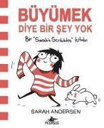 Cover-Bild zu Andersen, Sarah: Büyümek Diye Bir Sey Yok