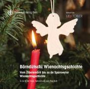 Cover-Bild zu Bärndütschi Wienachtsgschichte