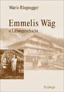 Cover-Bild zu Emmelis Wäg