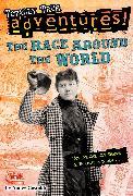 Cover-Bild zu Castaldo, Nancy: The Race Around the World (Totally True Adventures)