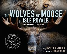 Cover-Bild zu Castaldo, Nancy: The Wolves and Moose of Isle Royale