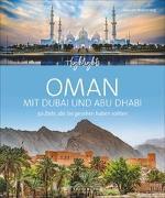Cover-Bild zu Von Braitenberg, Zeno: Highlights Oman mit Dubai und Abu Dhabi