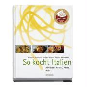 Cover-Bild zu Gasteiger, Heinrich: So kocht Italien