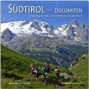 Cover-Bild zu Bernhart, Karin: Südtirol und die Dolomiten - Unterwegs zu Fuß, mit dem Fahrrad und auf Skiern