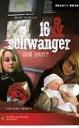 Cover-Bild zu Hoefnagel, Marian: 16 & schwanger