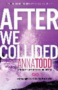 Cover-Bild zu After We Collided von Todd, Anna