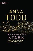 Cover-Bild zu The Brightest Stars - attracted von Todd, Anna
