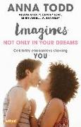 Cover-Bild zu Imagines: Not Only in Your Dreams (eBook) von Todd, Anna