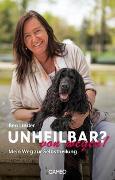 Cover-Bild zu Unheilbar? von wegen! von Linder, Bea