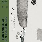 Cover-Bild zu For enden af din pegefinger (uforkortet) (Audio Download) von Aamand, Kristina