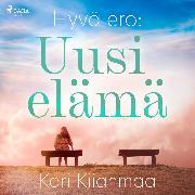 Cover-Bild zu Kiianmaa, Kari: Hyvä ero: Uusi elämä (Audio Download)