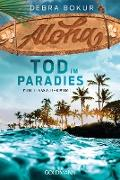 Cover-Bild zu Bokur, Debra: Aloha. Tod im Paradies (eBook)