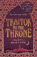 Cover-Bild zu Traitor to the Throne (eBook) von Hamilton, Alwyn