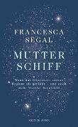 Cover-Bild zu Mutter Schiff von Segal, Francesca