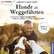 Cover-Bild zu Ohligschläger, Andreas: Hunde als Weggefährten (Audio Download)