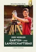Cover-Bild zu Grieb, Ortrud: Der Werker. Garten- und Landschaftsbau (eBook)