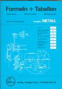 Cover-Bild zu Brandenberger, Heinrich: Formeln und Tabellen - Metall