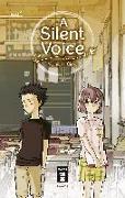 Cover-Bild zu A Silent Voice 01 von Ooima , Yoshitoki