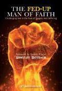 Cover-Bild zu Fed-Up Man of Faith von Boteach, Shmuley