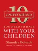 Cover-Bild zu 10 Conversations You Need to Have with Your Children (eBook) von Boteach, Rabbi Shmuley